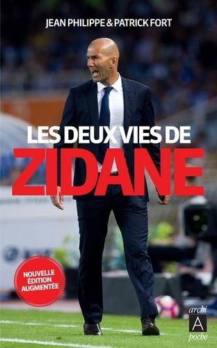 Les deux vies de Zidane  édition revue et augmentée