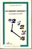 Jean-Philippe Melchior - 35 Heures Chrono ! - Les paradoxes de la RTT.