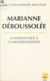 Jean-Philippe Melchior et Eric Melchior - Marianne déboussolée - La Nation face à la mondialisation.