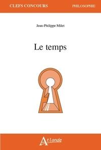 Le temps - Jean-Philippe Milet pdf epub