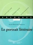 Jean-Philippe Miraux - Le portrait littéraire - Edition 2002.
