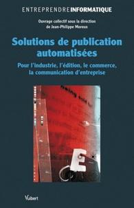 Jean-Philippe Moreux - Solutions de publication automatisées - Pour l'industrie, l'édition, le commerce, la communication d'entreprise.