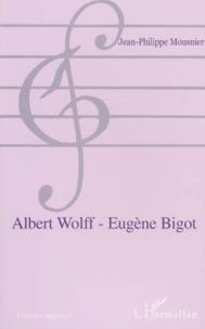 Albert Wolff - Eugène Bigot.pdf