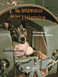 Deedr.fr Ces animaux qui font l'Histoire - 50 aventures d'animaux célèbres Image