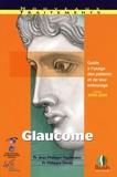 Jean Philippe Nordmann et Philippe Denis - Glaucome - Guide à l'usage des patients et de leur entourage.