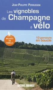 Jean-Philippe Perrusson - Les vignobles de Champagne à vélo.