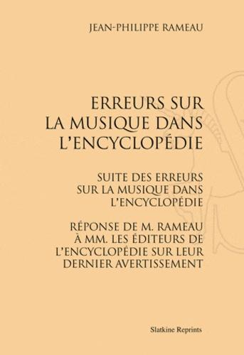 Jean-Philippe Rameau - Erreurs sur la musique dans l'Encyclopédie, Suite des erreurs sur la musique dans l'Encyclopédie - Réponse de M. Rameau à MM.les éditeurs de l'Encyclopédie sur leur dernier avertissement.