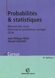 Jean-Philippe Réau et Gérard Chauvat - Probabilités & statistiques - Résumés des cours, Exercices et problèmes corrigés, QCM.
