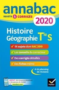 Jean-Philippe Renaud - Annales Annabac 2020 Histoire-Géographie Tle S - sujets et corrigés du bac   Terminale S.