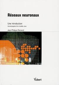 Jean-Philippe Rennard - Réseaux neuronaux - Une introduction accompagnée d'un modèle Java.