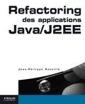 Jean-Philippe Retaillé et Olivier Salvatori - Refactoring des applications Java / J2EE.