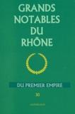 Jean-Philippe Rey - Grands notables du Premier Empire - Tome 30, Rhône.