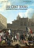 Jean-Philippe Rey - Les Cent jours - Itinéraires politiques et géographiques.
