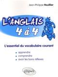 Jean-Philippe Rouillier - L'anglais 4 à 4.
