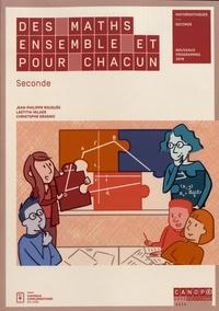 Jean-Philippe Rouquès et Laetitia Valade - Des maths ensemble et pour chacun - Seconde.