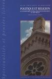 Jean-Philippe Schreiber - Politique et religion - Le consistoire central israélite de belgique au XIXème siècle..