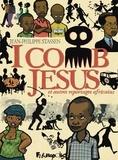 Jean-Philippe Stassen - I comb Jésus et autres reportages africains.