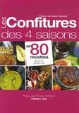 Jean-Philippe Thibault - Les confitures des 4 saisons en 80 recettes.