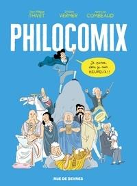 Jean-Philippe Thivet et Jérôme Vermer - Philocomix Tome 1 : 10 philosophes, 10 approches du bonheur - Avec 1 poster et 1 livret bonus.