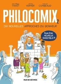 Jean-Philippe Thivet et Jérôme Vermer - Philocomix - tome 2.
