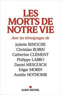Jean-philippe Tonnac et  Collectif - Les Morts de notre vie.