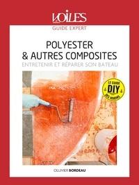 Jean-philippe Totot - Polyester & autres composites - entretenir et reparer son bateau.