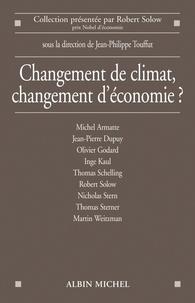 Jean-Philippe Touffut - Changement de climat, changement d'économie ?.