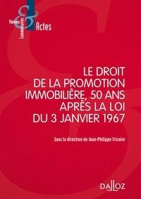 Le droit de la promotion immobilière, 50 ans après la loi du 3 janvier 1967.pdf