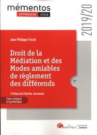 Jean-Philippe Tricoit - Droit de la médiation et des modes amiables de règlement des différends.