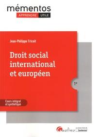 Droit social international et européen - Jean-Philippe Tricoit pdf epub