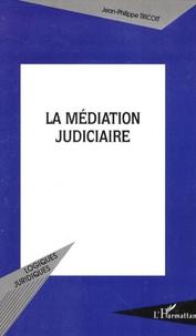 Jean-Philippe Tricoit - La médiation judiciaire.