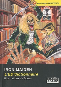 Jean-Philippe Ury-Petesch - Iron Maiden - L'ED'dictionnaire.