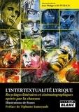 Jean-Philippe Ury-Petesch - L'intertexualité lyrique - Recyclages littéraires et cinématographiques opérés par la chanson.