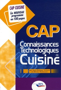 Jean-Philippe Vichard et Olivier Tondusson - CAP Connaissances Technologiques de Cuisine.