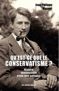 Goodtastepolice.fr Qu'est-ce que le conservatisme ? - Histoire intellectuelle d'une idée politique Image