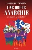 Jean-Philippe Warren - Une douce anarchie.