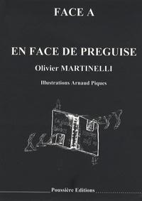 Jean-Phillipe Pedro et Olivier Martinelli - En face de préguise, En guise de préface.