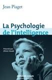 Jean Piaget - Psychologie de l'intelligence.
