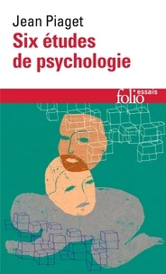 Jean Piaget - Six études de psychologie.