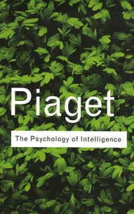 Jean Piaget - The Psychology of Intelligence.