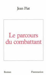 Jean Piat - Le Parcours du combattant.