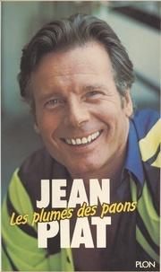 Jean Piat et Patrick Wajsman - Les plumes des paons.