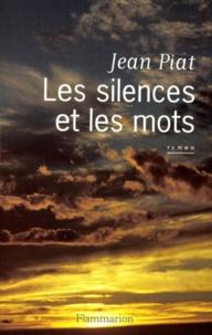 Jean Piat - Les silences et les mots.