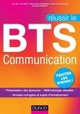 Jean Piau et Eric Bizot - Réussir le BTS Communication.