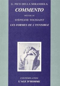 Jean Pic de la Mirandole - Commento - Précédé de Les formes de l'invisible.