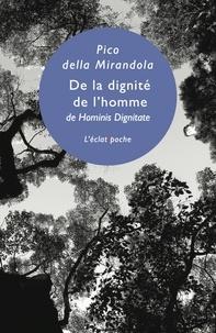 Jean Pic de la Mirandole - De la dignité de l'homme.