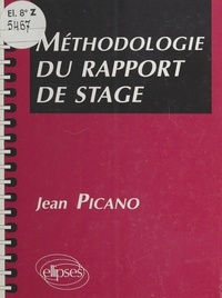 Jean Picano - Méthodologie du rapport de stage.