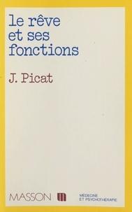 Jean Picat - Le rêve et ses fonctions.