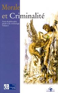 Jean-Pierre Airut et  Collectif - Morale et criminalité.