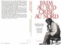 Jean-Pierre Alaux - faim au sud, crise au nord.